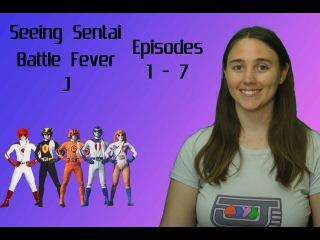 Seeing Sentai, Episode 18: Battle Fever J Episodes 1 - 7