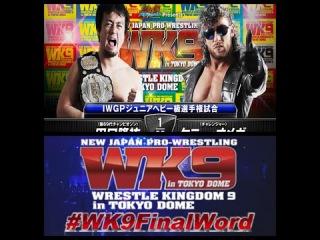 #WK9FinalWord: Matt Striker breaks down the IWGP Jr. Heavyweight Championship Omega v Taguchi