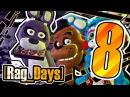 16 Rag Days 8 Куриные грудки five nights at freddy s GMod rag days