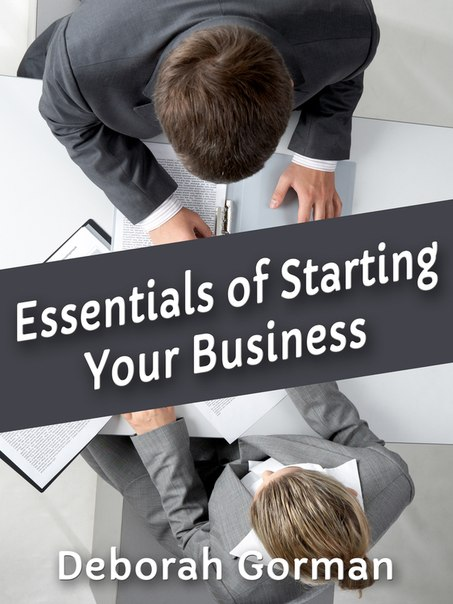 Essentials of Starting Your Business