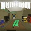 Mister Dickson