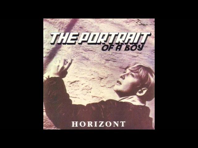 Horizont - The Portrait of a Boy (Full Album, Russia, USSR, 1987)
