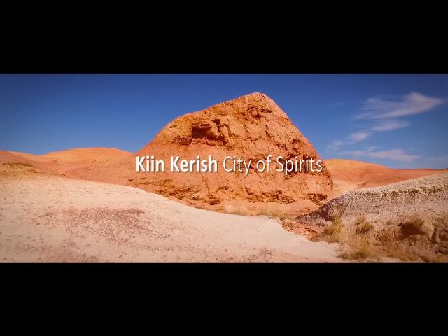 Kiin Kerish City of Spirits East Kazakhstan