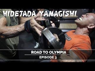 Hidetada Yamagishi - Road To Olympia - Episode 3