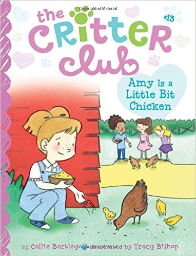 Callie Barkley - Amy Is a Little Bit Chicken (The Critter Club)