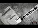 DJ PROBASS - Knock Knock (Video Preview)