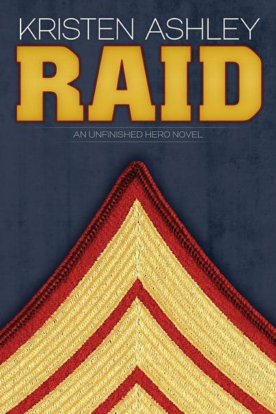 Raid (Unfinished Hero #3)