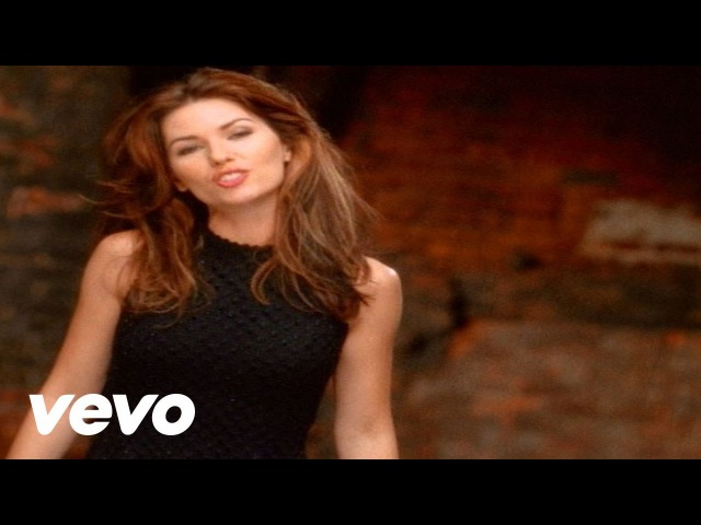 Shania Twain Don't Be Stupid You Know I Love You Official Music Video
