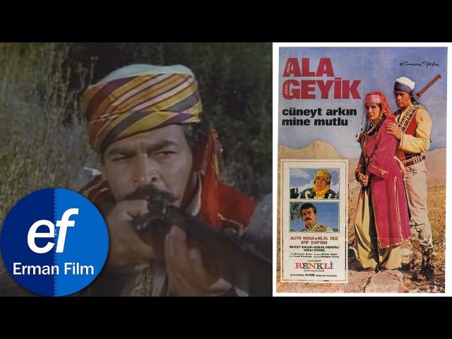 Ala Geyik (1969) - Cüneyt Arkın Mine Mutlu