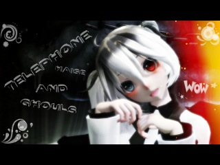 MMD - Fem Haise and ghouls ( TELEPHONE )