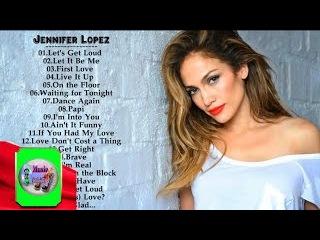Jennifer Lopez Greatest Hits || Best Song Of Jennifer Lopez
