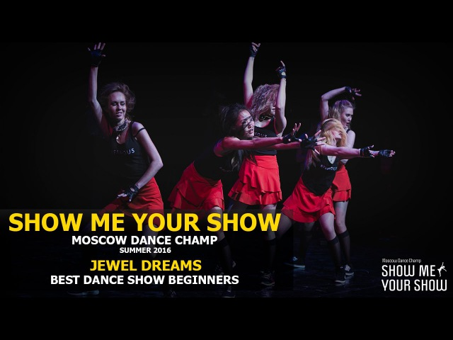 SMYS Champ Summer 2016 | Best Dance Show Beginners | JEWEL DREAMS