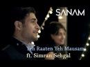 Yeh Raaten Yeh Mausam Sanam ft Simran Sehgal