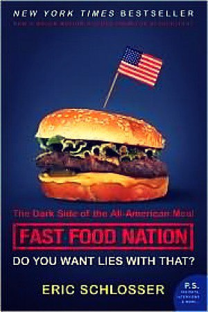FAST FOOD NATION -The Dark Side of the All-American Meal