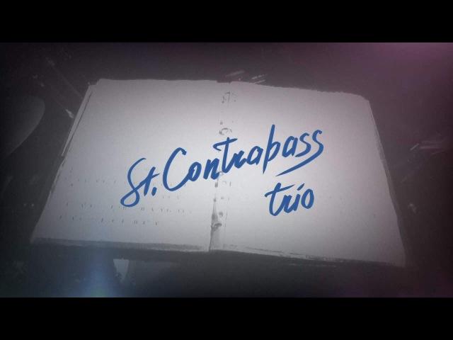 St.Contrabass trio: Les Parapluies de Cherbourg (2016)