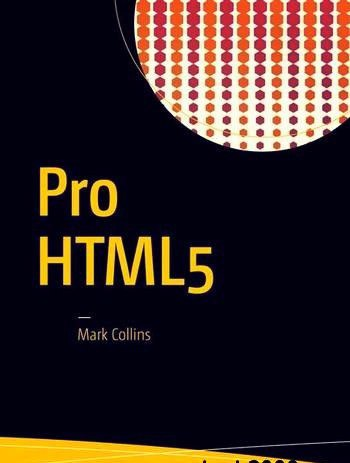 Pro HTML5 with CSS, JavaScript, and Multimedia Complete Website Development and Best Practices
