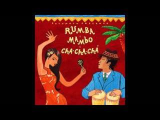Putumayo Presents - Rumba, Mambo, Cha Cha Chá