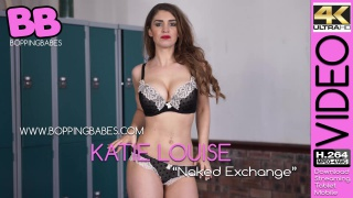 Katie Louise - Naked Exchange