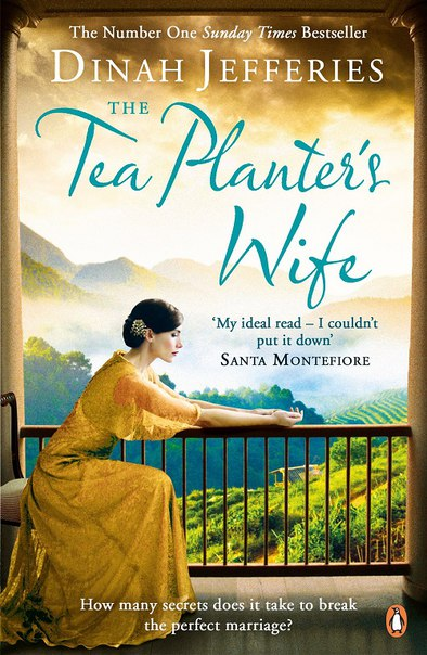 Dinah Jefferies - The Tea Planter's Wife