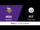 NFL 2017-2018 / Week 02 / Minnesota Vikings - Pittsburgh Steelers / 1Q / 17.09.2017 / EN