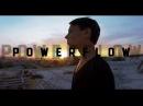 POWERFLOW - we started