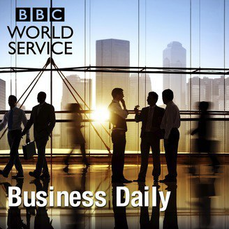 BBC World Service Business Daily Podcast