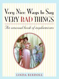 Nice.Ways.To.Say.Bad things