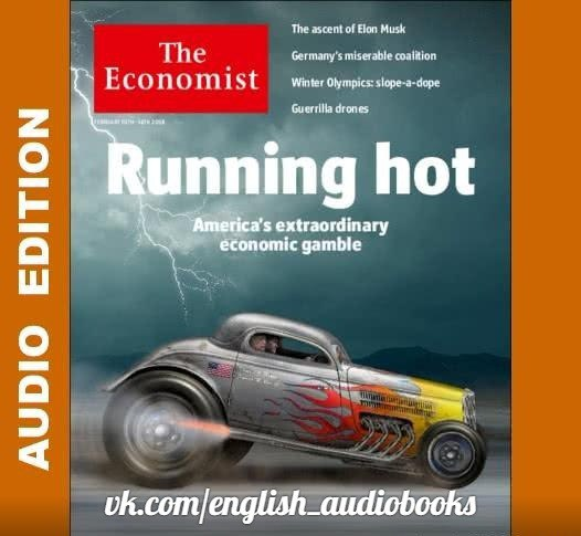 Audio Edition: The Economist 10 February 2018