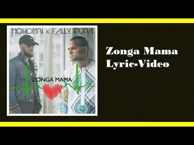 Lyric-Video Mohombi ft. Fally Ipupa - Zonga Mama