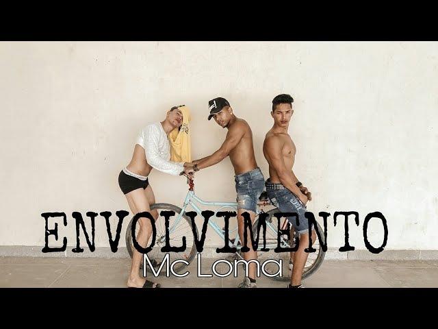 Envolvimento - Mc Loma | Coreografia DH Dance