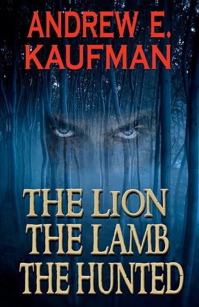 The Lion, the Lamb, the Hunted (Patrick Bannister #1)