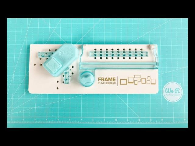Обзор доски для изготовления рамок Frame Punch Board от We R Memory Keepers