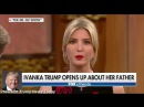 Interview with Ivanka Trump , Hillary Clinton , President Trump Breaking News Today 9/19/17