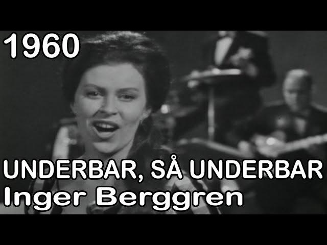 Melodifestivalen 1960 Underbar så underbar Inger Berggren