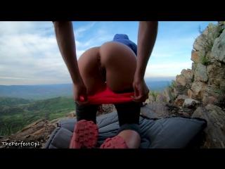 Fuck teen asshole on a mountain top (amateur, anal, big ass, creampie, exclusive, hardcore, public)