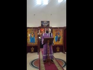 Проповедь диакона Андрея,неделя 5-я Великого поста.