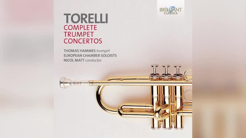 Torelli - Trumpet Concertos Complete