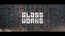 GLASSWORKS VFX SHOWREEL 2019