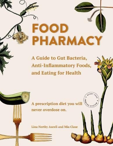 Lina Aurell, Mia Clase] Food Pharmacy  A Guide
