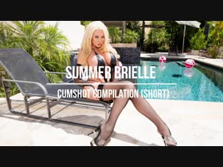 Summer brielle cumshot compilation (short)