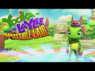 Yooka-Laylee and the Impossible Lair - Дебютный трейлер