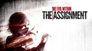 The Evil Within DLC The Assignment на сложности КУРАЯМИ