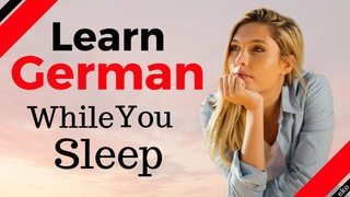 Learn German While You Sleep 😀 Most Important German Phrases And Words 🍻 English/German (8 Hours)