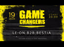 Le:On BESTIA - GAME CHANGERS 19/07 @Fusion