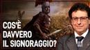 MA CHE COS'E' E A COSA SERVE IL SIGNORAGGIO Valerio Malvezzi