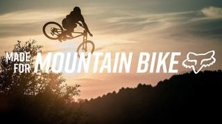 FOX MTB   MADE FOR MOUNTAIN BIKE