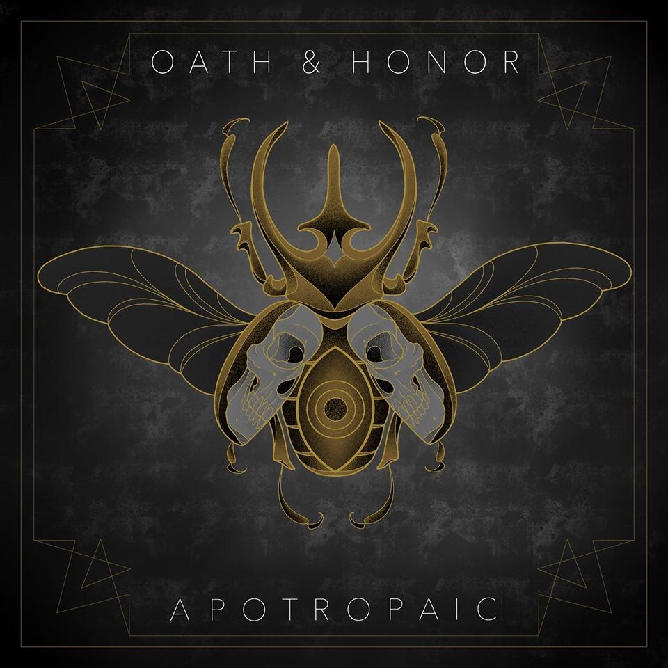 Oath & Honor - Apotropaic