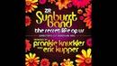 The Sunburst Band The Secret Life of Us Frankie Knuckles Eric Kupper s Director s Cut Mix