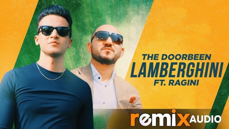 Lamberghini Remix The Doorbeen Feat Ragini DJ Rink Latest Punjabi Songs 2019