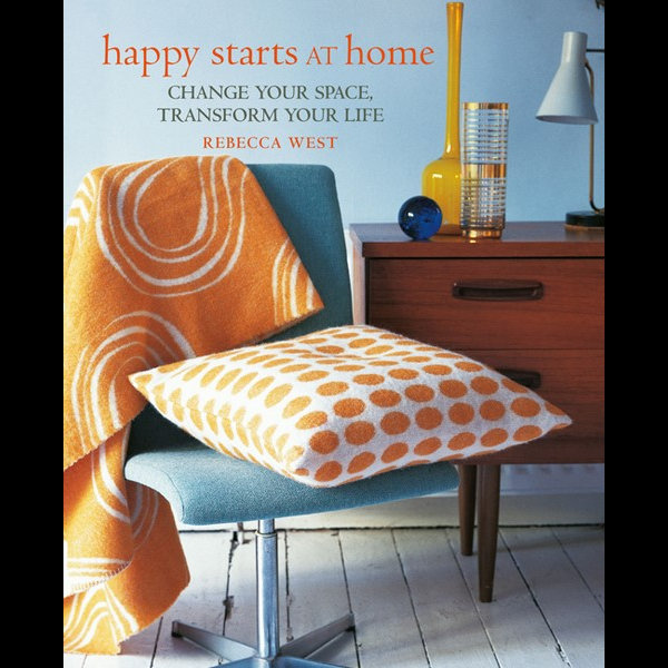 Happy Starts at Home - Rebecca West